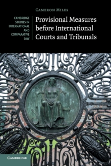 Provisional Measures before International Courts and Tribunals, Paperback / softback Book