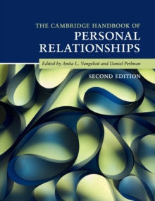 The Cambridge Handbook of Personal Relationships, Paperback / softback Book