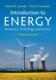 Introduction to Energy : Resources, Technology, and Society, Paperback / softback Book