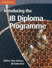 Introducing the IB Diploma Programme, Paperback / softback Book