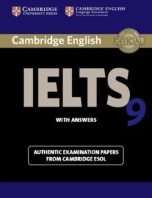 Cambridge IELTS 9 Student's Book with Answers : Authentic Examination Papers from Cambridge ESOL, Paperback Book