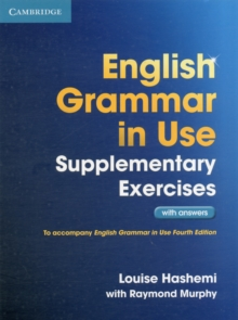 English Grammar in Use Supplementary Exercises with Answers, Paperback Book