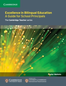 Excellence in Bilingual Education : A Guide for School Principals, Paperback / softback Book