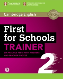 First for Schools Trainer 2 6 Practice Tests with Answers and Teacher's Notes with Audio, Mixed media product Book
