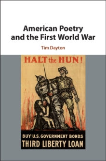 American Poetry and the First World War, Hardback Book