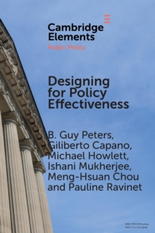 Elements in Public Policy : Designing for Policy Effectiveness: Defining and Understanding a Concept, Paperback / softback Book