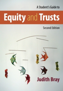 A Student's Guide to Equity and Trusts, Paperback / softback Book