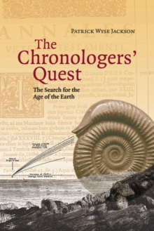 The Chronologers' Quest : The Search for the Age of the Earth, Paperback / softback Book