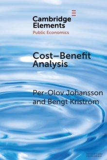 Elements in Public Economics : Cost-Benefit Analysis, Paperback / softback Book