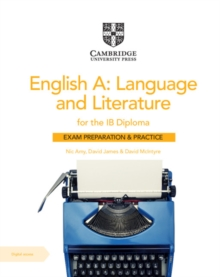 English A: Language and Literature for the IB Diploma Exam Preparation and Practice with Digital Access (2 Year)