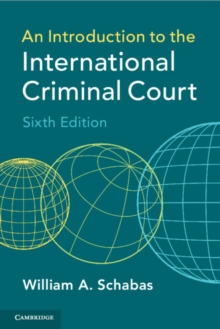 An Introduction to the International Criminal Court, Paperback / softback Book
