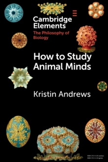 How to Study Animal Minds, Paperback / softback Book