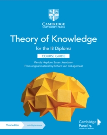 Theory of Knowledge for the IB Diploma Course Guide with Digital Access (2 Years)