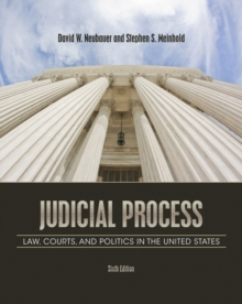 Judicial Process : Law, Courts, and Politics in the United States, Paperback Book