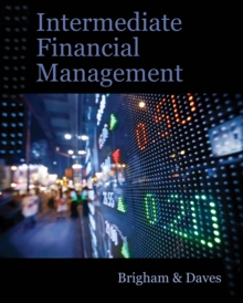 Intermediate Financial Management (with Thomson ONE - Business School Edition Finance 1-Year 2-Semester Printed Access Card), Hardback Book