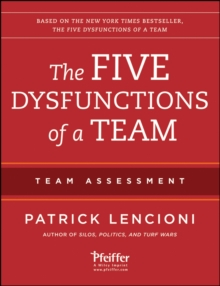 The Five Dysfunctions of a Team: Team Assessment, Paperback / softback Book