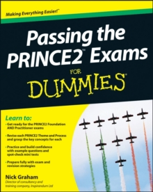 Passing the PRINCE2 Exams For Dummies, Paperback Book
