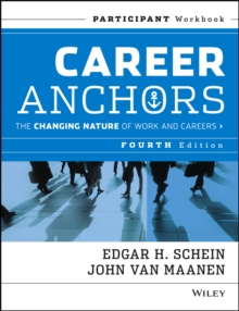 Career Anchors : The Changing Nature of Careers Participant Workbook, Paperback Book