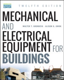 Mechanical and Electrical Equipment for Buildings, Hardback Book