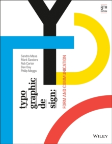 Typographic Design : Form and Communication, Sixth Edition, Paperback Book