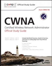 Cwna : Certified Wireless Network Administrator Official Study Guide: Exam Cwna-106, Paperback Book