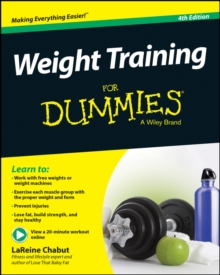 Weight Training for Dummies, 4th Edition, Paperback Book