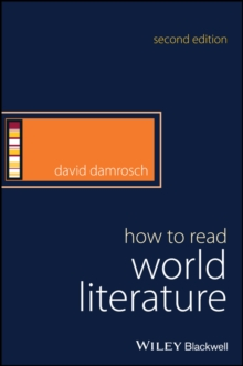 How to Read World Literature, Hardback Book