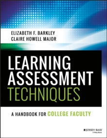 Learning Assessment Techniques : A Handbook for College Faculty, Paperback / softback Book
