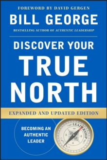 Discover Your True North, Expanded and Updated Edition, Hardback Book