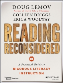 Reading Reconsidered : A Practical Guide to Rigorous Literacy Instruction, Paperback Book