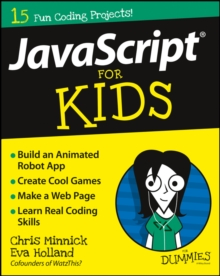 JavaScript For Kids For Dummies, Paperback / softback Book