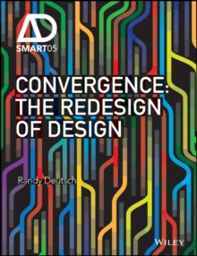 Convergence : The Redesign of Design, Hardback Book