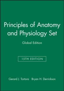Tortora's Principles of Anatomy and Physiology, Paperback / softback Book