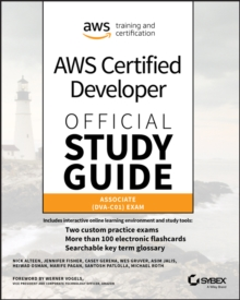 AWS Certified Developer Official Study Guide, Associate Exam : Associate (DVA-C01) Exam, EPUB eBook