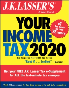 J.K. Lasser's Your Income Tax 2020 : For Preparing Your 2019 Tax Return, PDF eBook