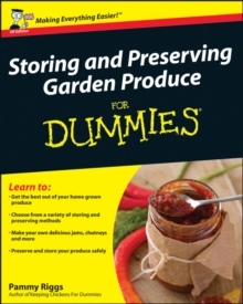 Storing & Preserving Garden Produce for Dummies, Paperback Book