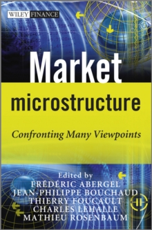 Market Microstructure : Confronting Many Viewpoints, Hardback Book