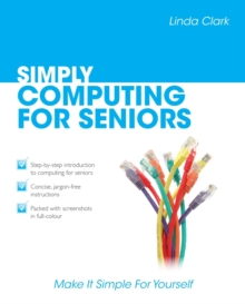 Simply Computing for Seniors, Paperback Book