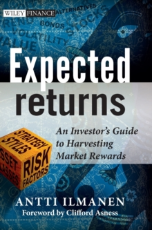 Expected Returns : An Investor's Guide to Harvesting Market Rewards, Hardback Book