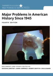 Major Problems in American History Since 1945, Paperback Book