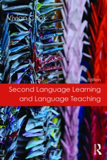 Second Language Learning and Language Teaching : Fifth Edition