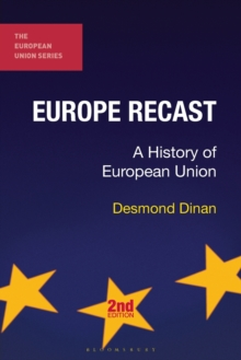 Europe Recast : A History of European Union, Paperback Book