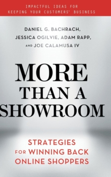 More Than a Showroom : Strategies for Winning Back Online Shoppers, Hardback Book