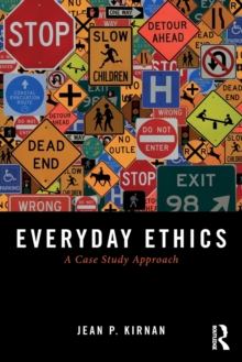 Everyday Ethics : A Case Study Analysis, Paperback / softback Book
