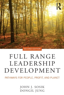 Full Range Leadership Development : Pathways for People, Profit, and Planet, Paperback / softback Book