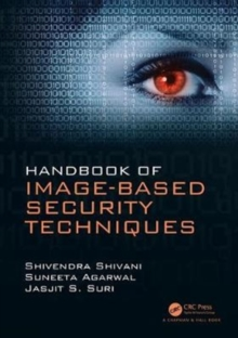 Handbook of Image-based Security Techniques, Hardback Book