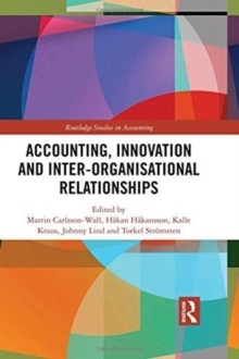Accounting, Innovation and Inter-Organisational Relationships, Hardback Book