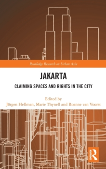 Jakarta : Claiming spaces and rights in the city