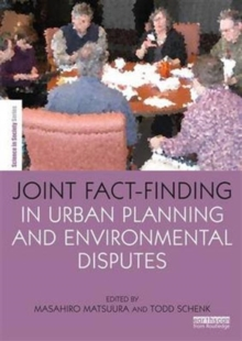 Joint Fact-Finding in Urban Planning and Environmental Disputes, Paperback / softback Book