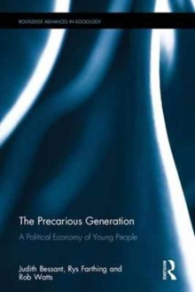 The Precarious Generation : A Political Economy of Young People, Hardback Book